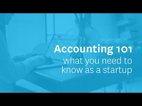 Accounting 101: What you need to know as a startup